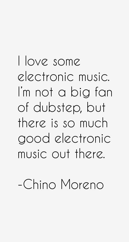 Chino Moreno Quotes