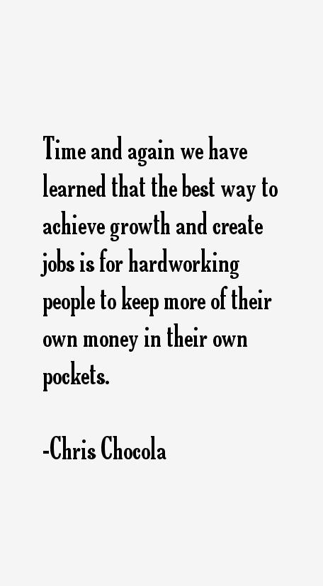 Chris Chocola Quotes