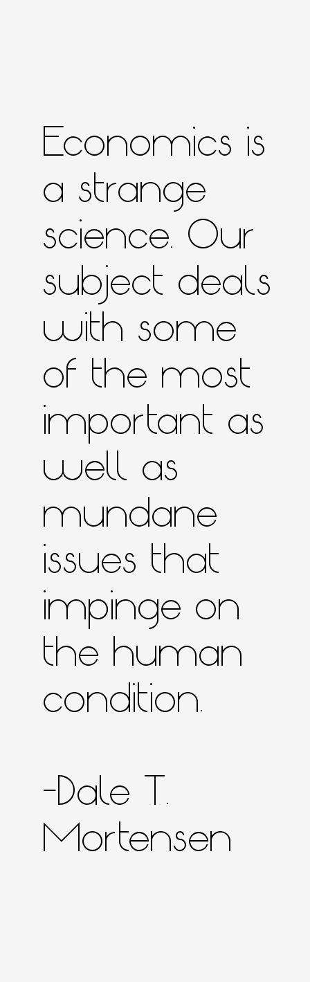 Dale T. Mortensen Quotes