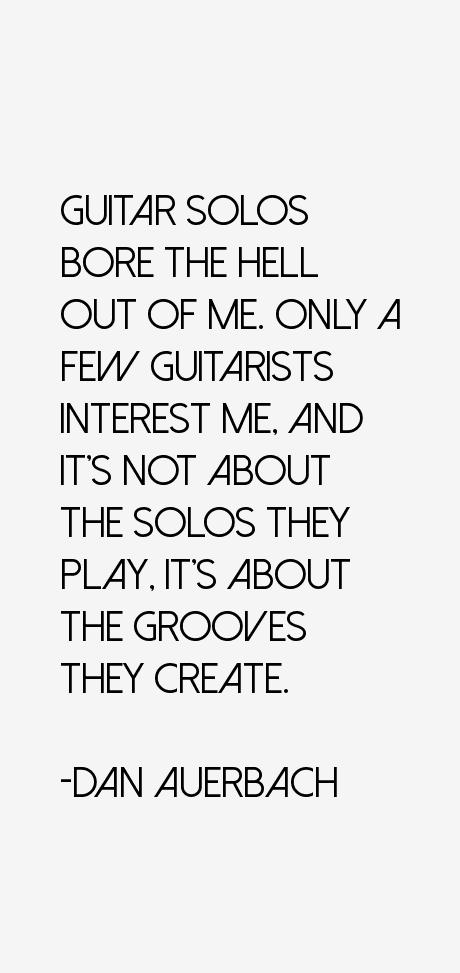 Dan Auerbach Quotes