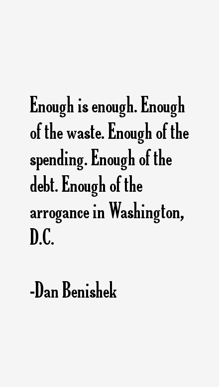 Dan Benishek Quotes