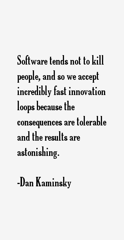 Dan Kaminsky Quotes