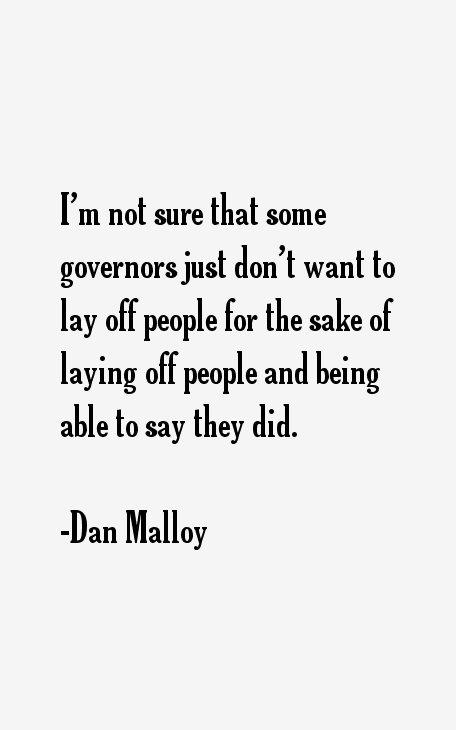 Dan Malloy Quotes