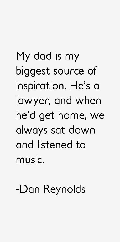 Dan Reynolds Quotes