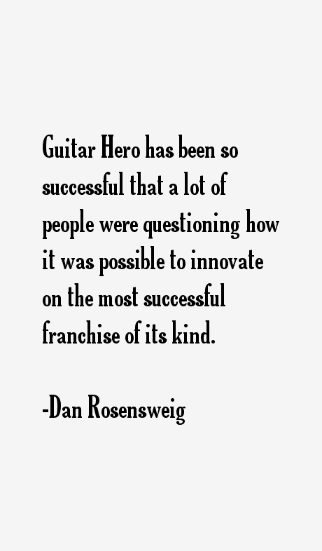 Dan Rosensweig Quotes