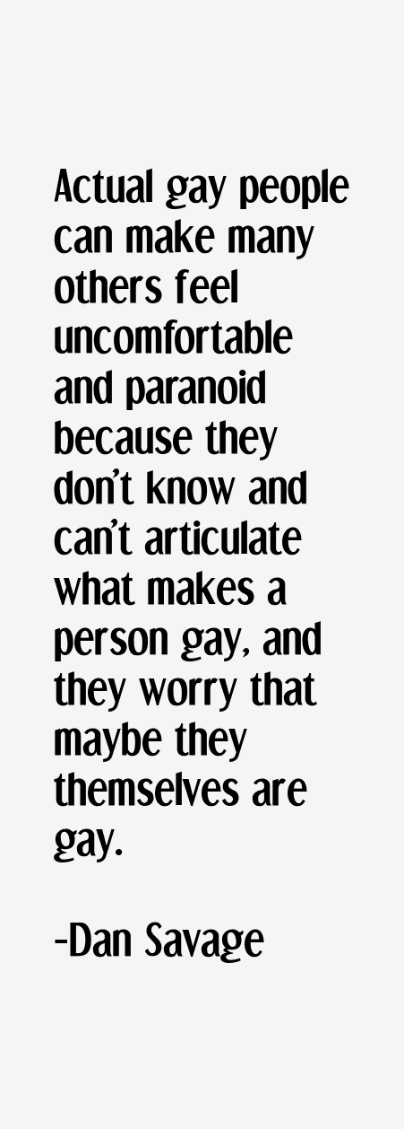 Dan Savage Quotes
