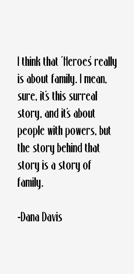 Dana Davis Quotes