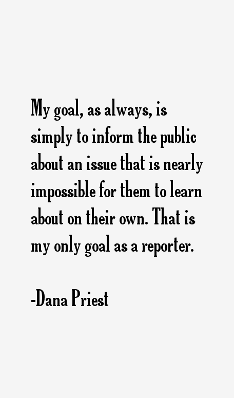 Dana Priest Quotes