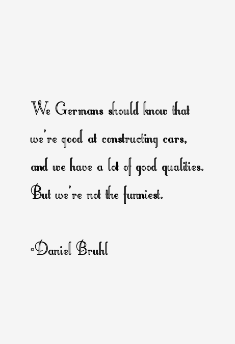 Daniel Bruhl Quotes