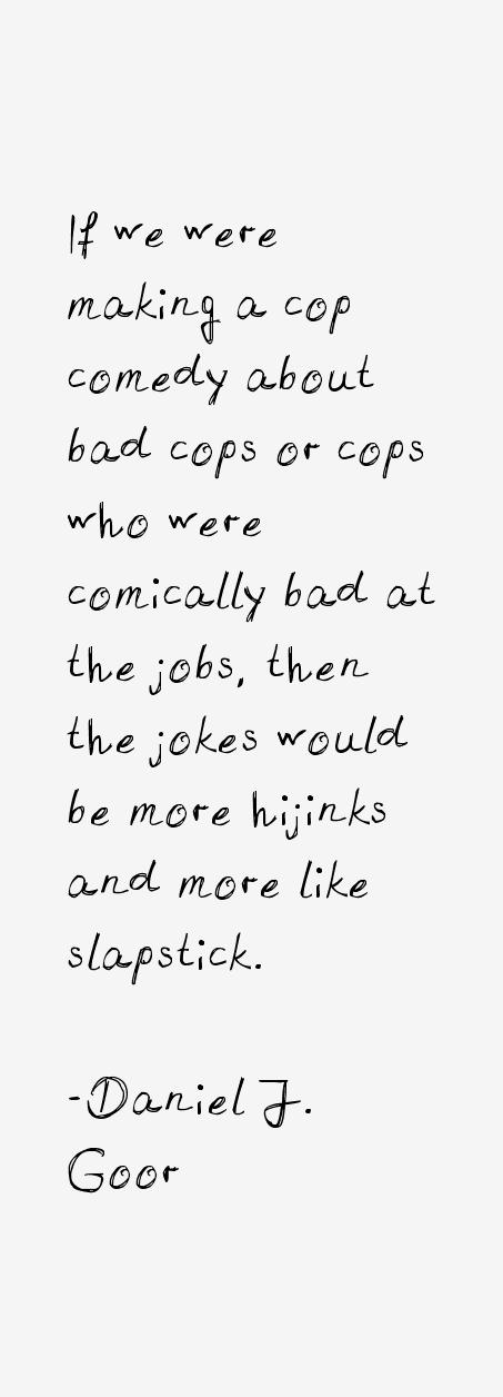 Daniel J. Goor Quotes