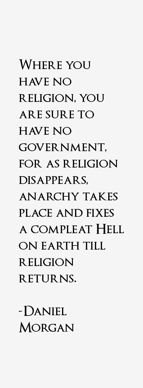 Daniel Morgan Quotes