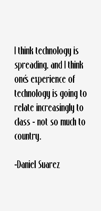 Daniel Suarez Quotes