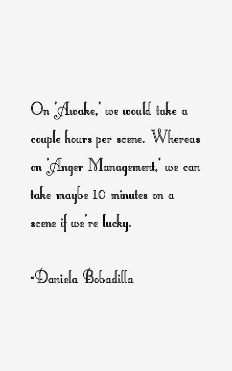 Daniela Bobadilla Quotes