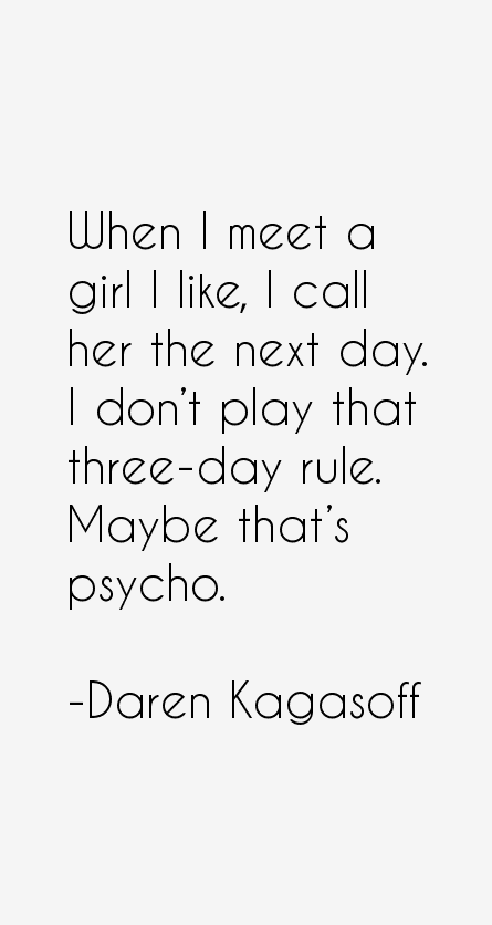Daren Kagasoff Quotes