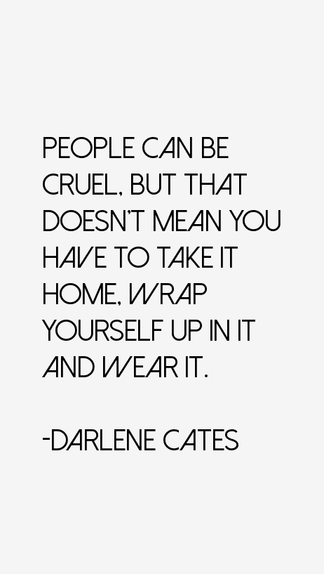 Darlene Cates Quotes
