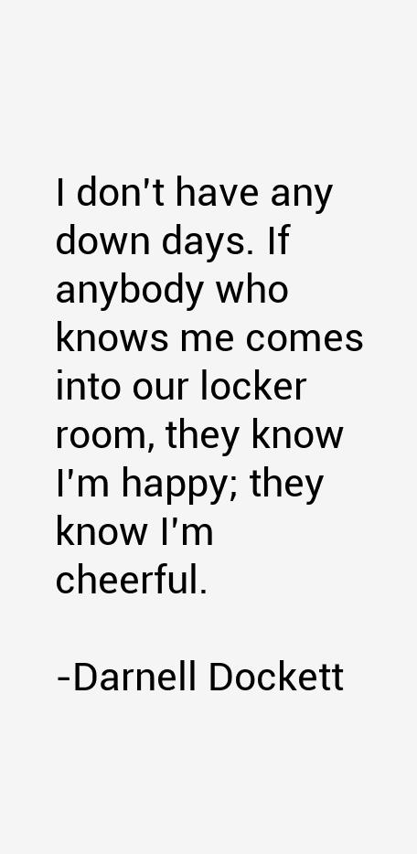 Darnell Dockett Quotes