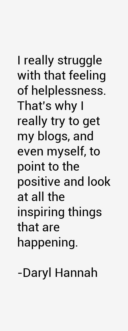 Daryl Hannah Quotes