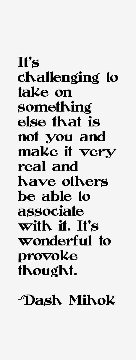 Dash Mihok Quotes