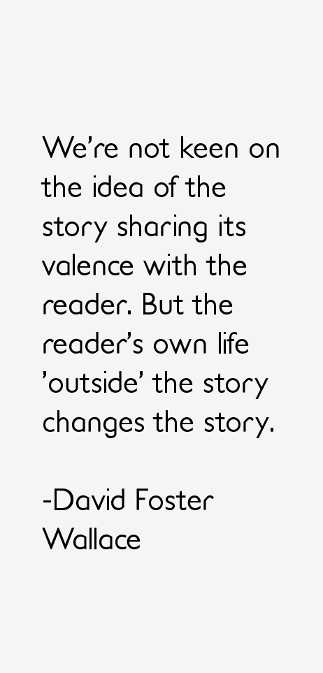 David Foster Wallace Quotes & Sayings