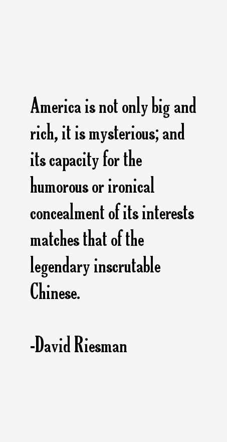 David Riesman Quotes