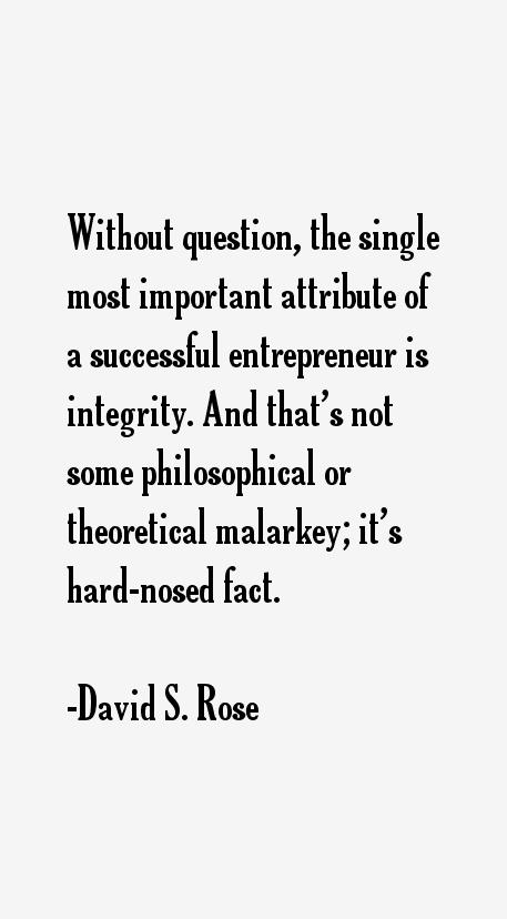 David S. Rose Quotes