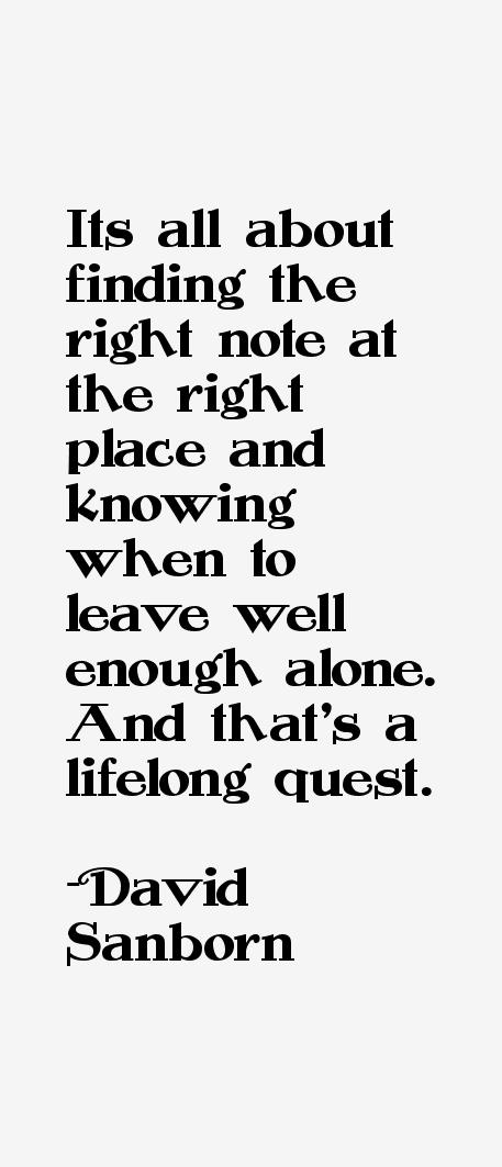 David Sanborn Quotes