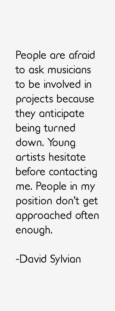 David Sylvian Quotes