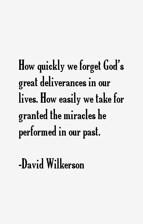 David Wilkerson Quotes David Wilkerson Quotes Amp