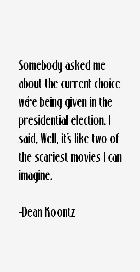 Dean Koontz Quotes