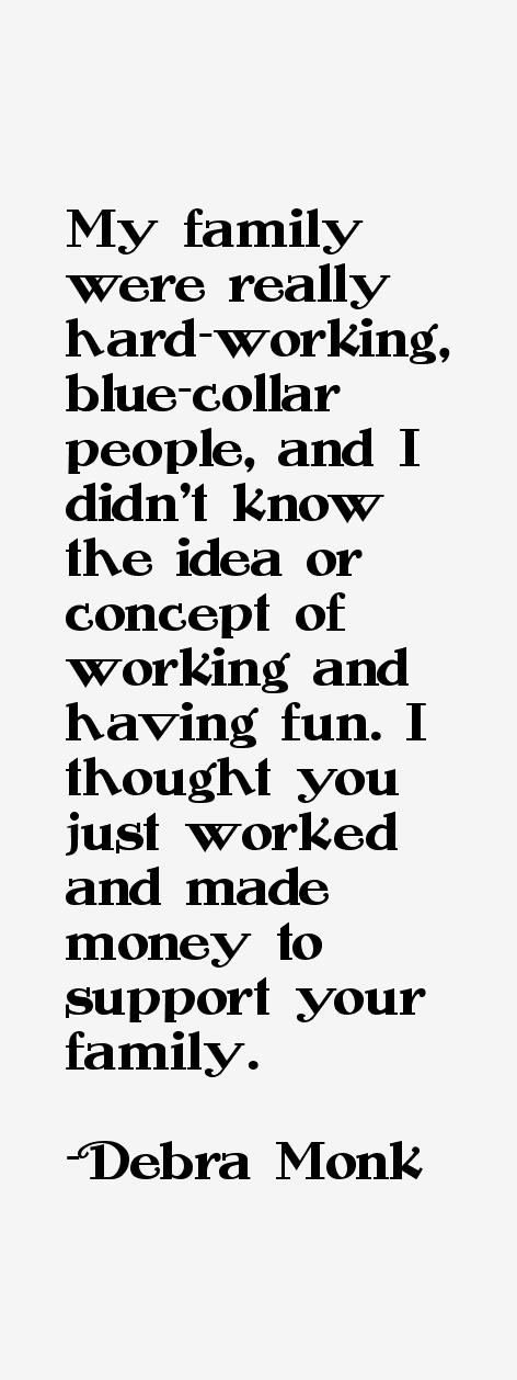 Debra Monk Quotes