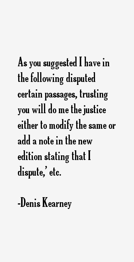 Denis Kearney Quotes