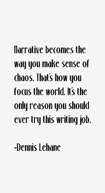 Dennis Lehane Quotes