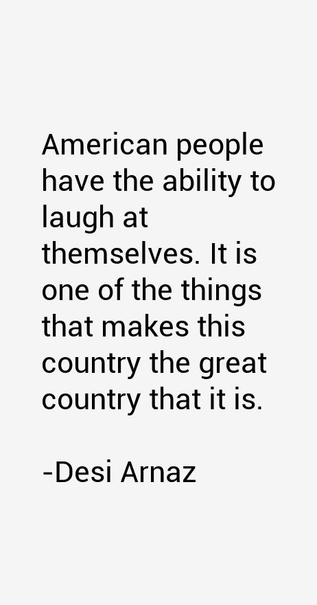 Desi Arnaz Quotes