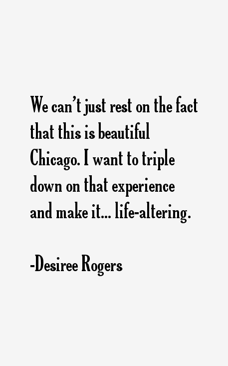 Desiree Rogers Quotes