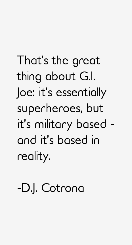 D.J. Cotrona Quotes