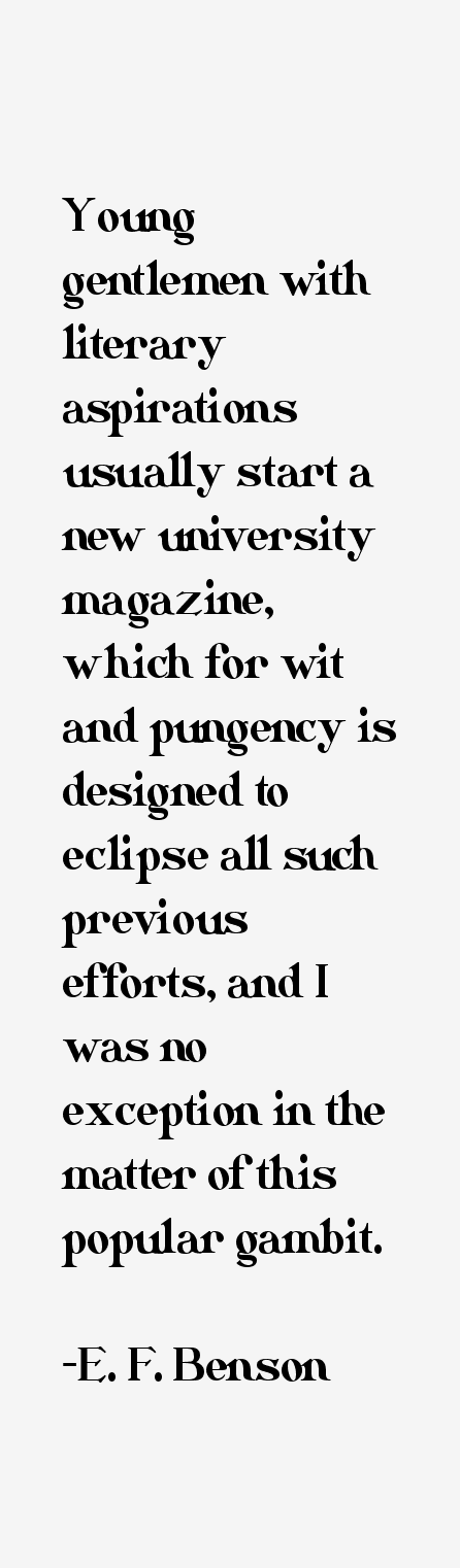 E. F. Benson Quotes