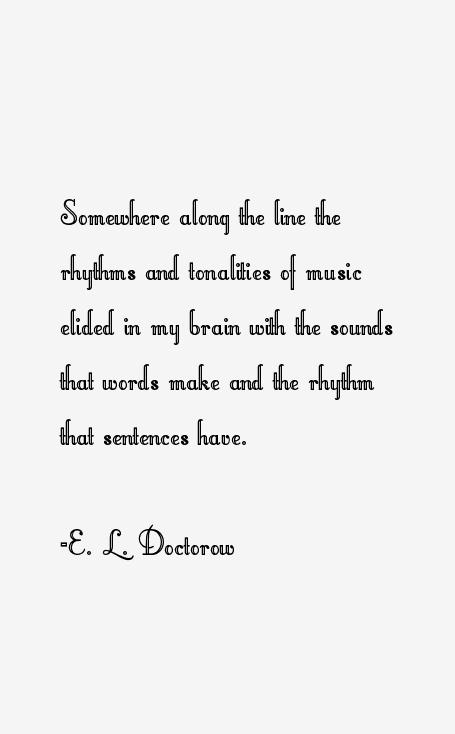 E. L. Doctorow Quotes