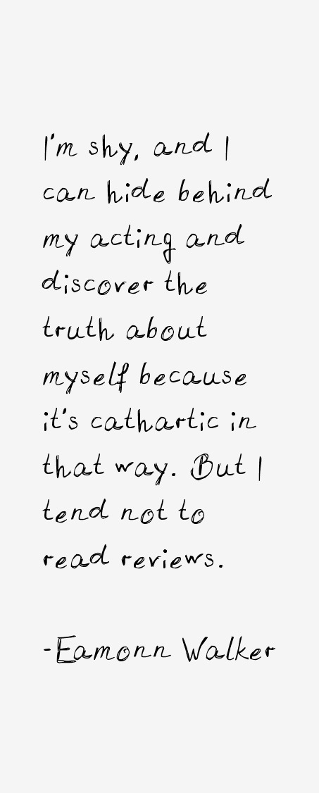 Eamonn Walker Quotes