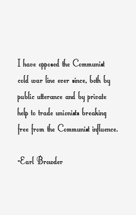 Earl Browder Quotes