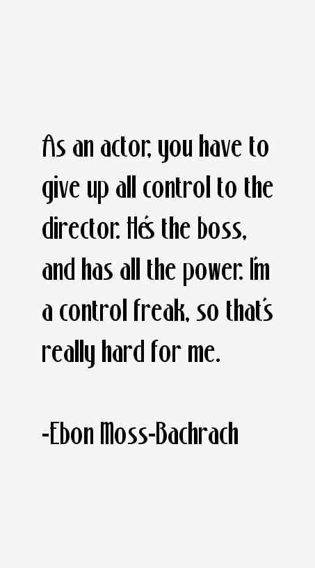 Ebon Moss-Bachrach Quotes
