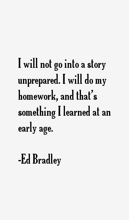 Ed Bradley Quotes