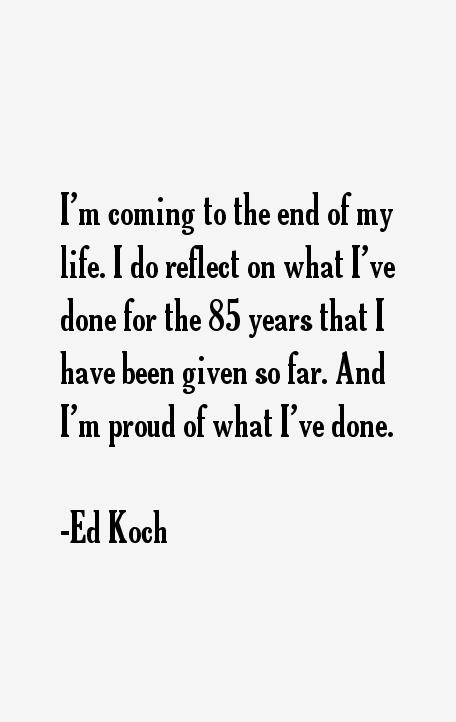 Ed Koch Quotes
