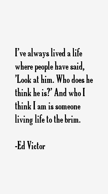 Ed Victor Quotes