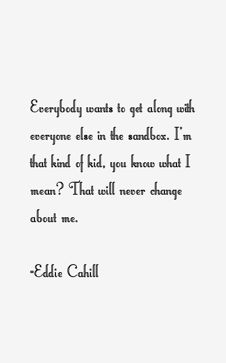 Eddie Cahill Quotes