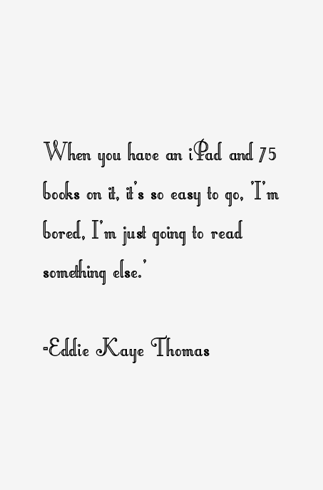 Eddie Kaye Thomas Quotes