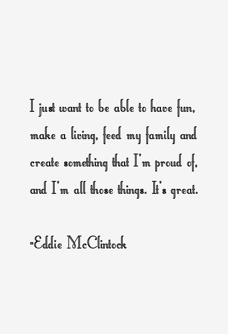 Eddie McClintock Quotes