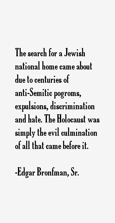 Edgar Bronfman, Sr. Quotes