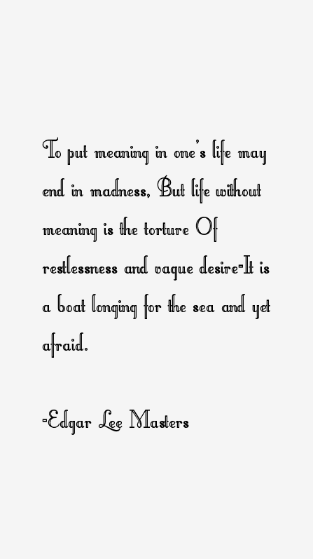 Edgar Lee Masters Quotes