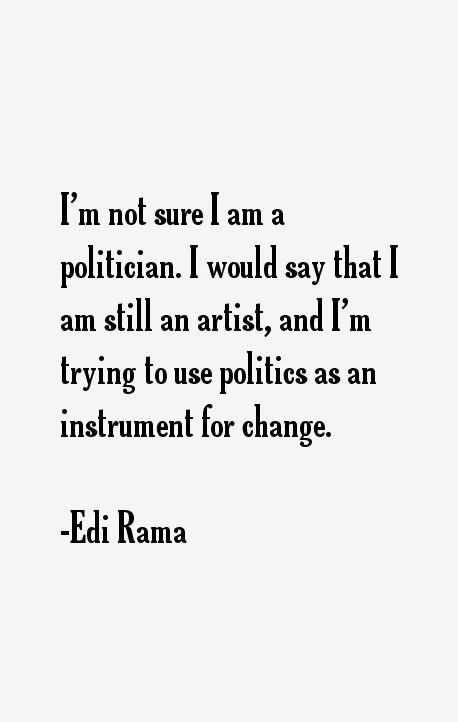 Edi Rama Quotes