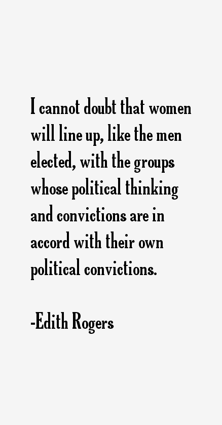 Edith Rogers Quotes